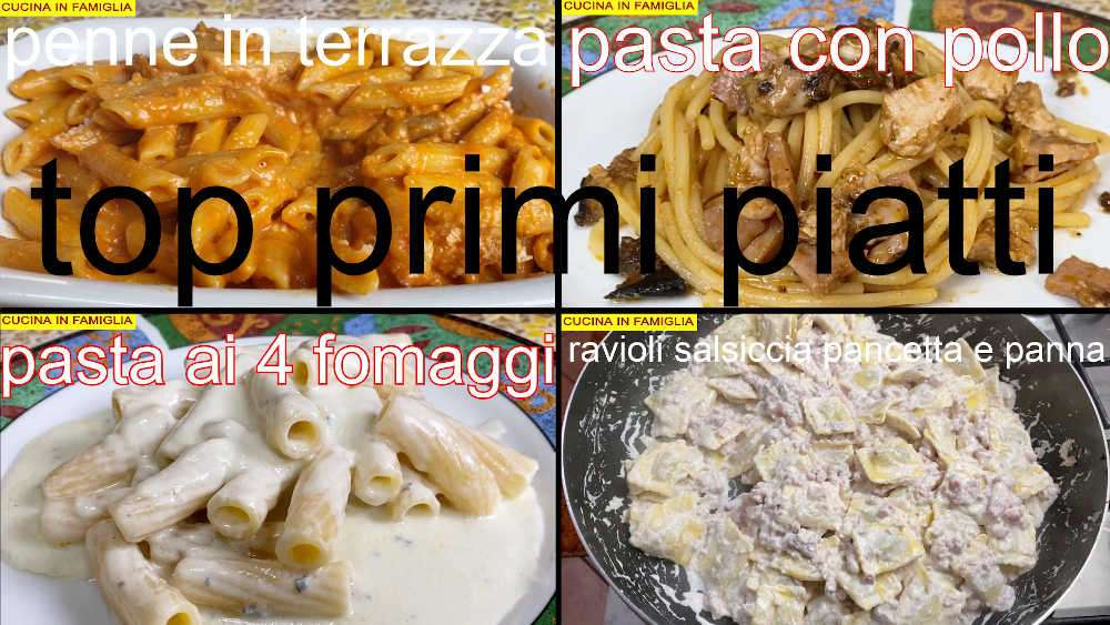 TOP 4 PRIMI PIATTI GUSTOSI
